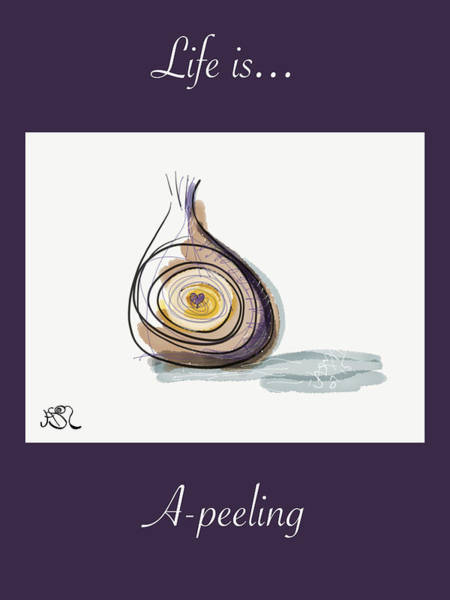 Drawing - Life Is A-peeling by Jason Nicholas