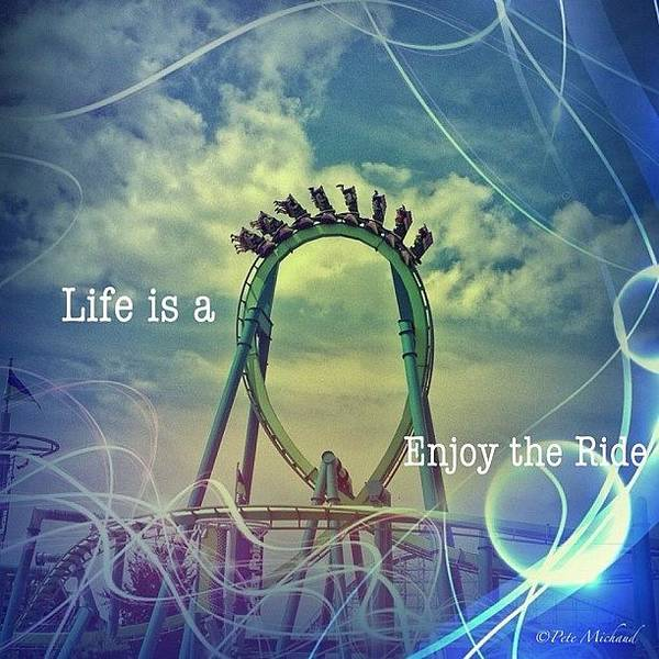 Wall Art - Photograph - Life Is A Rollercoaster by Pete Michaud