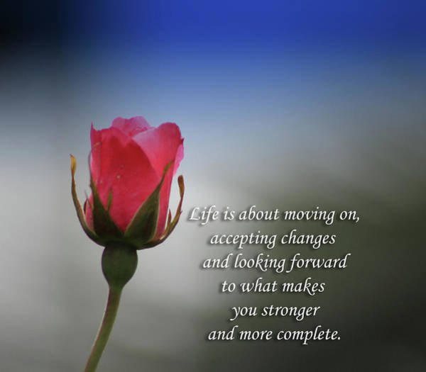 What Is Life Digital Art - Life Is About Moving On Motivational Quote by Daniel Ghioldi