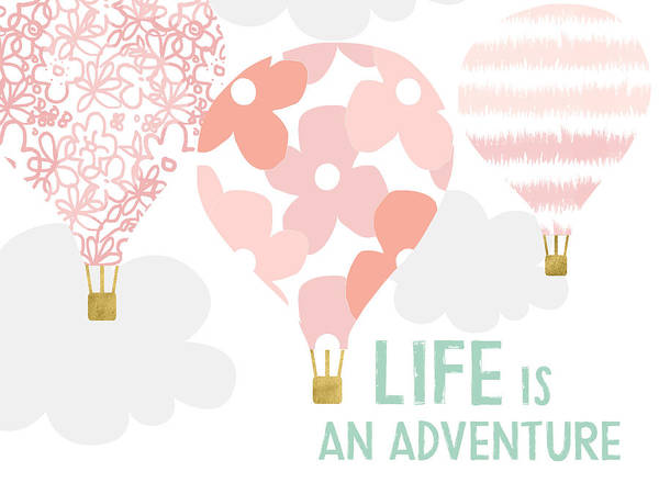 Air Balloon Wall Art - Digital Art - Life Is An Adventure Pink- Art By Linda Woods by Linda Woods