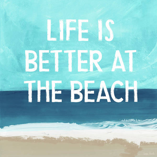 Wall Art - Mixed Media - Life Is Better At The Beach- Art By Linda Woods by Linda Woods