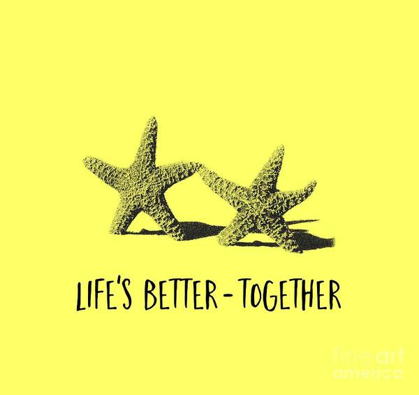 Life Together Photograph - Life Is Better Together Sketch Tee by Edward Fielding