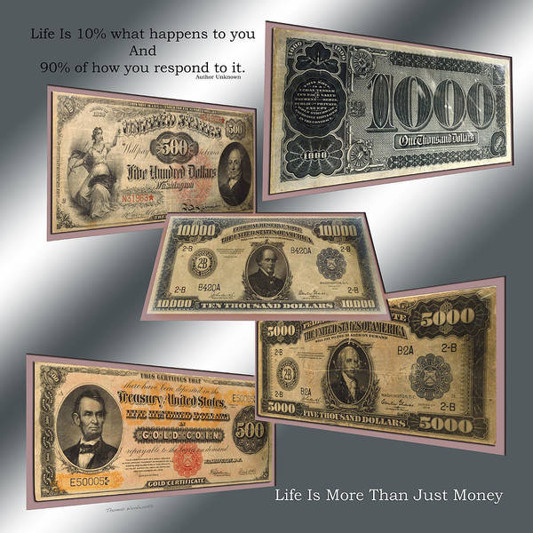 Hundred Mixed Media - Life Is More Than Money 01 by Thomas Woolworth
