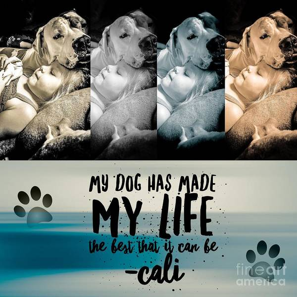 Digital Art - Life With My Dog by Kathy Tarochione