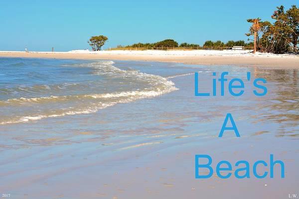 Photograph - Life's A Beach by Lisa Wooten