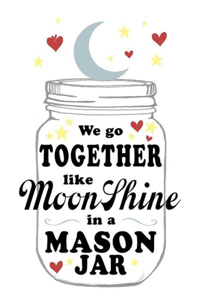Southern Pride Wall Art - Digital Art - Like Moonshine In A Mason Jar by Heather Applegate