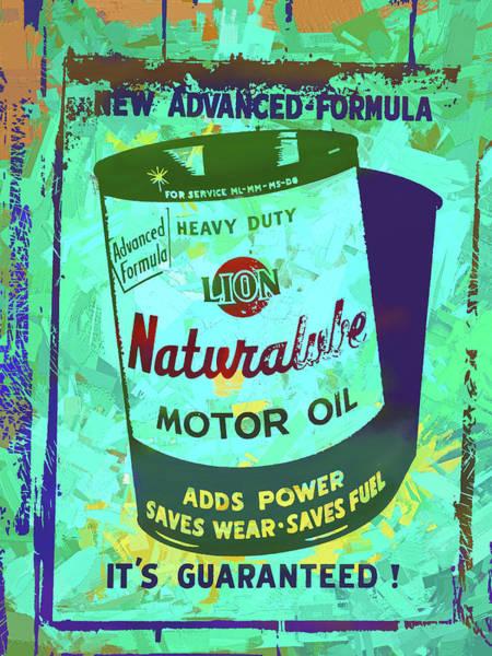 Wall Art - Digital Art - Lion Naturalube Motor Oil Vintage Sign Pop Art by David King