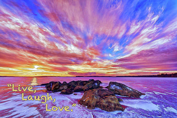 Photograph - Live, Laugh, Love by ABeautifulSky Photography by Bill Caldwell