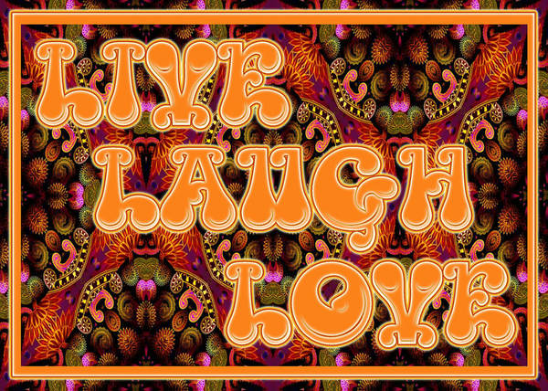 Digital Art - Live Laugh Love by Charmaine Zoe