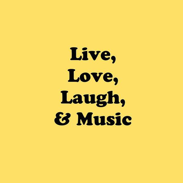 Photograph - Live Love Laugh And Music 5610.02 by M K Miller