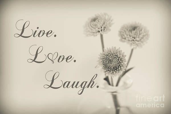 Wedding Flower Photograph - Live Love Laugh - Botanical by Lucid Mood