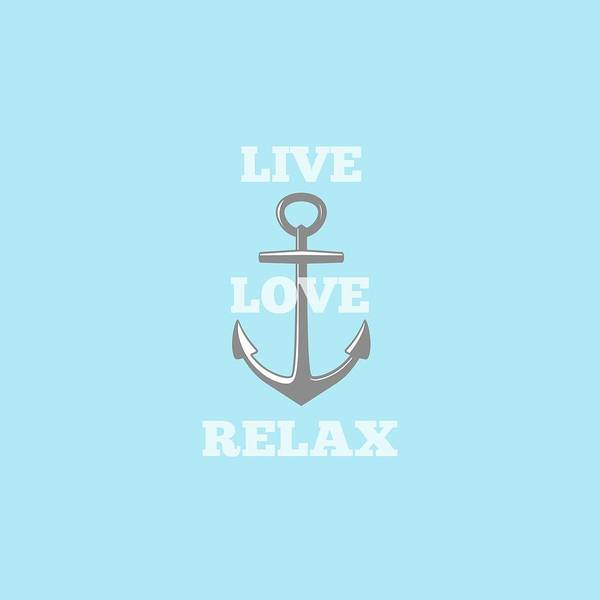 What Digital Art - Live Love Relax - Customizable Color by Inspired Arts