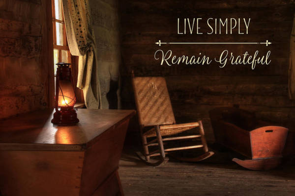 Wall Art - Photograph - Live Simply by Lori Deiter