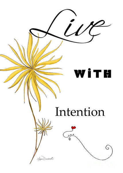 Wall Art - Painting - Live With Intention Flower Inspirational Print And Quote By Megan Duncanson by Megan Duncanson
