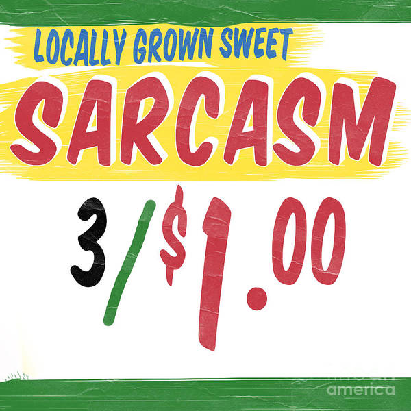 Photograph - Locally Grown Sweet Sarcasm by Edward Fielding