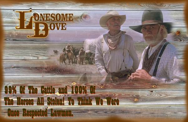 Wall Art - Digital Art - Lonesome Dove Once We Were Texas Rangers by Peter Nowell