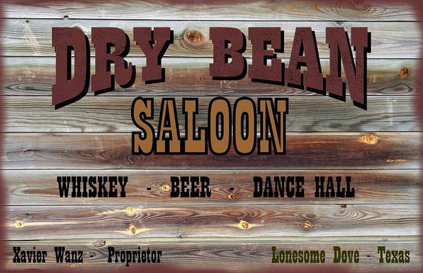 Novelties Painting - Lonesome Dove Saloon Dry Bean by Peter Nowell