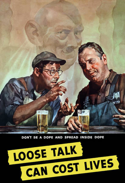 Two Wall Art - Painting - Loose Talk Can Cost Lives - Ww2 by War Is Hell Store