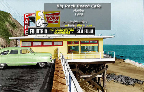 Wall Art - Painting - Los Angeles Art Entitled Big Rock Beach Cafe In Malibu Circa 1949 by Melvin Hale