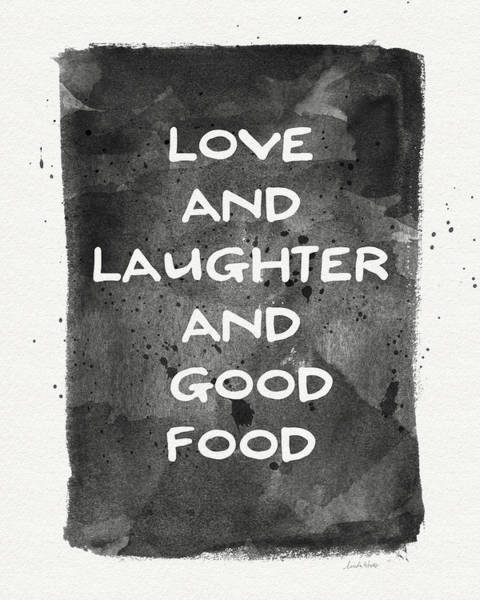 Laughter Wall Art - Painting - Love Laughter And Good Food- Art By Linda Woods by Linda Woods