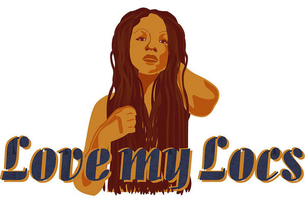Digital Art - Love My Locs by Rachel Natalie Rawlins