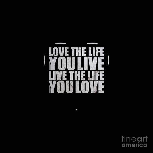 I Phone Case Mixed Media - Love The Life You Live...  by Maria Christi
