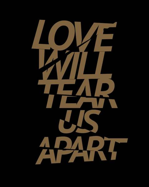 New Trend Digital Art - Love Will Tear Us Apart #gold by Art Popop