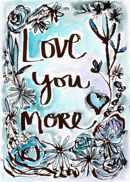 Love Notes Wall Art - Painting - Love You More- Watercolor Art By Linda Woods by Linda Woods