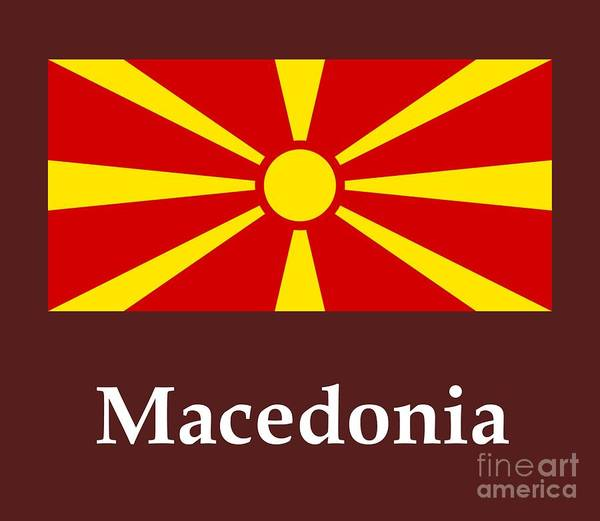 Macedonia Digital Art - Macedonia Flag And Name by Frederick Holiday