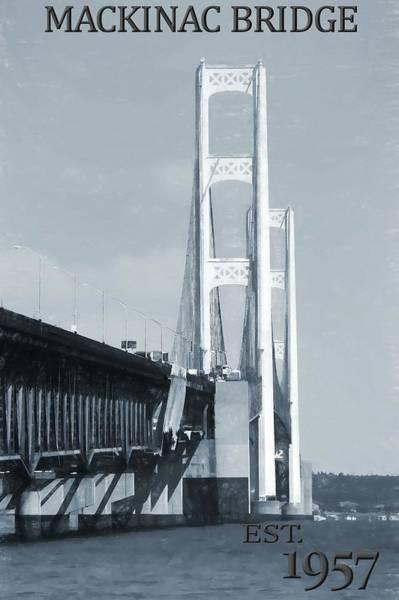 Photograph - Mackinac Bridge Established 1957 by Dan Sproul