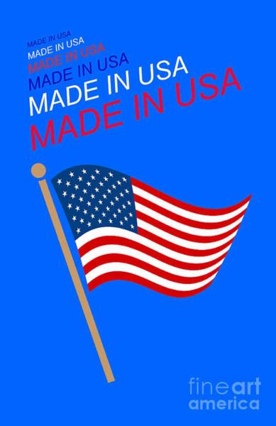 Digital Art - Made In Usa by John Shiron