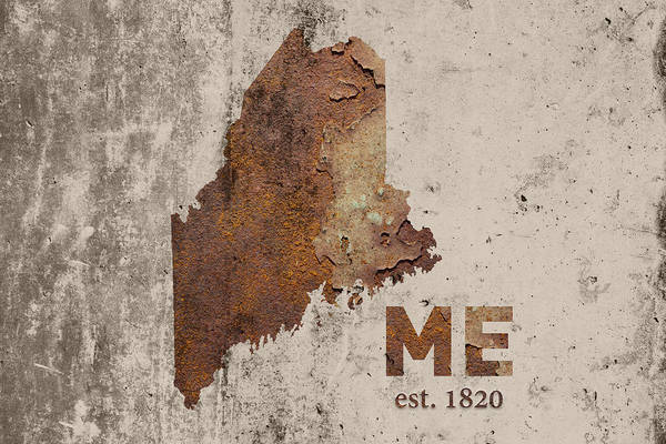 Maine State Map Industrial Rusted Metal On Cement Wall With Founding Date Series 021 Art Print