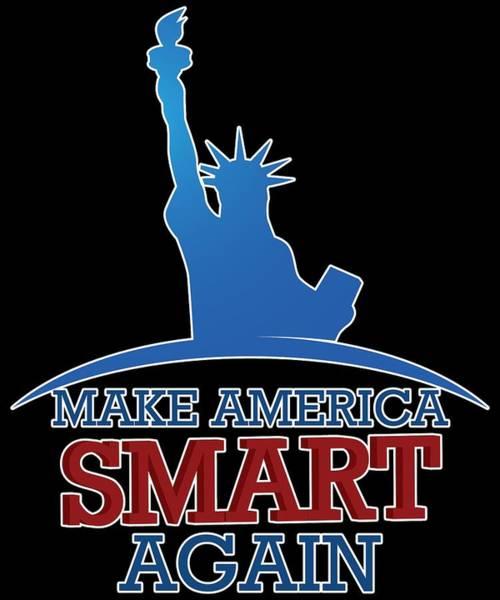 Midterm Wall Art - Digital Art - Make America Smart Again by Trisha Vroom