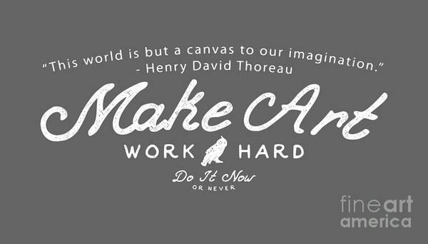 Digital Art - Make Art Work Hard by Edward Fielding