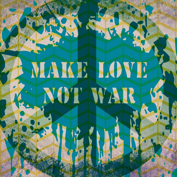 Wall Art - Digital Art - Make Love Not War by Brandi Fitzgerald