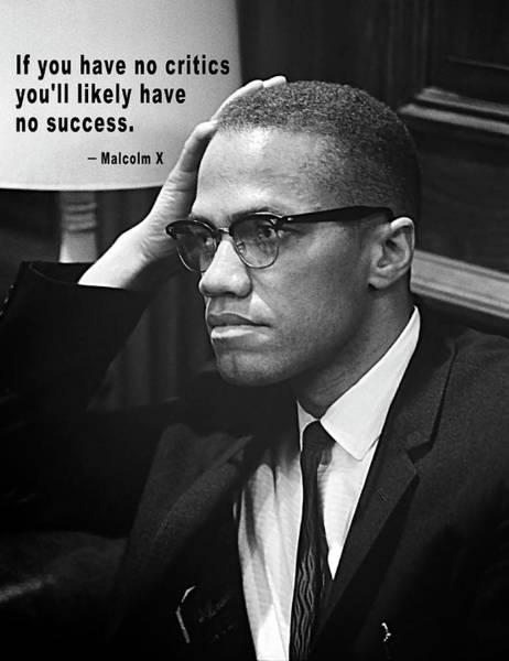 Muslim Photograph - Malcolm X On Criticism by Daniel Hagerman