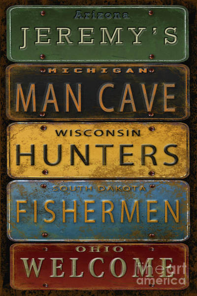 Welcome Sign Digital Art - Man Cave-personalized License Plates by Jean Plout