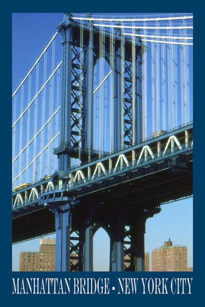 Photograph - New York City Poster - Manhattan Bridge by Peter Potter