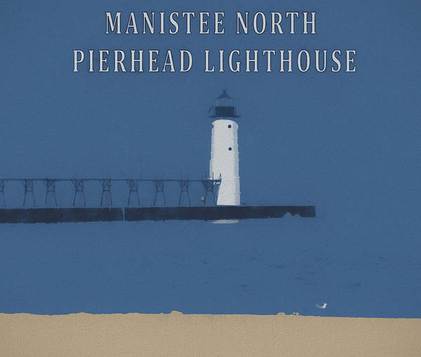 Mixed Media - Manistee Lighthouse Poster by Dan Sproul