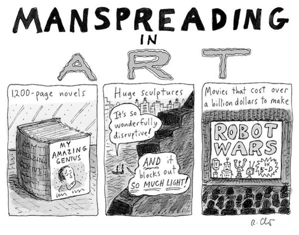 4 Drawing - Manspreading In Art by Roz Chast
