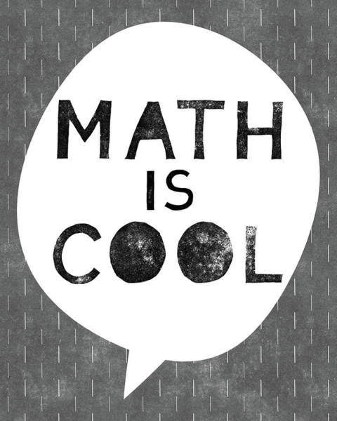Wall Art - Digital Art - Math Is Cool- Art By Linda Woods by Linda Woods