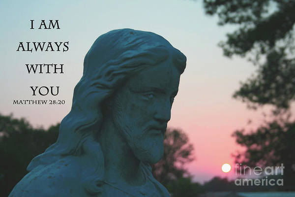 Photograph - Matthew 28/20 - Jesus Statue by Tony Baca