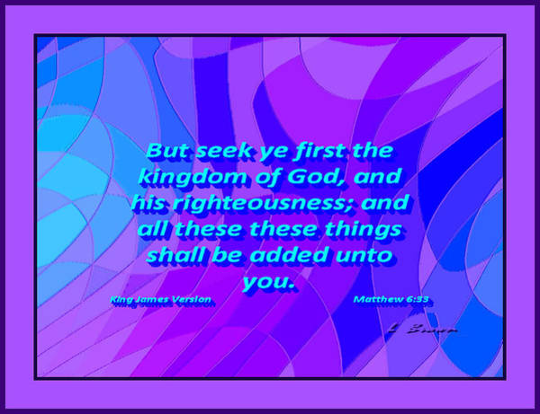 Wall Art - Digital Art - Matthew Chapter 6 Verse 33  Seek 1st Kingdom Of God by L Brown