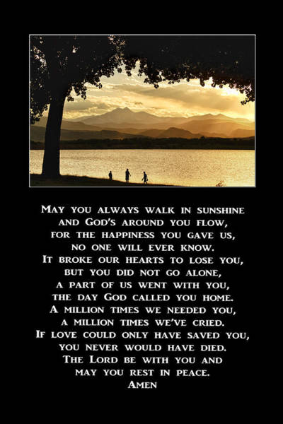 Photograph - May You Always Walk In Sunshine Prayer by James BO Insogna