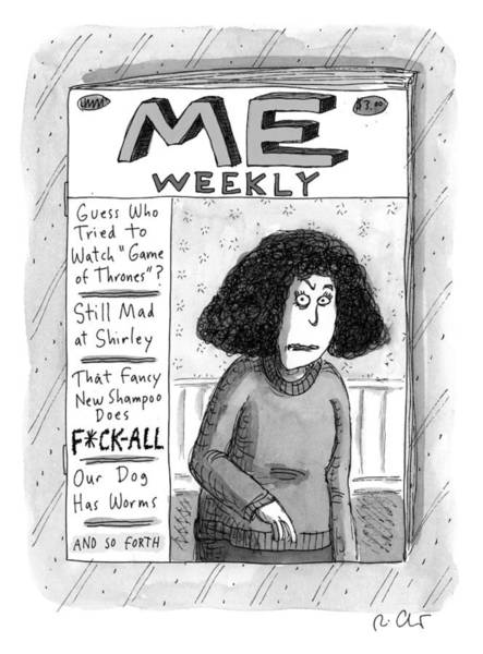 Magazine Cover Drawing - Me Weekly by Roz Chast