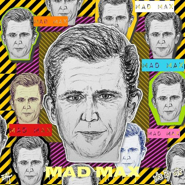 Dope Mixed Media - Mel Gibson - Mad Max by Evelyn Yu