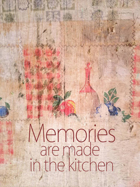 Digital Art - Memories Are Made In The Kitchen by Ramona Murdock