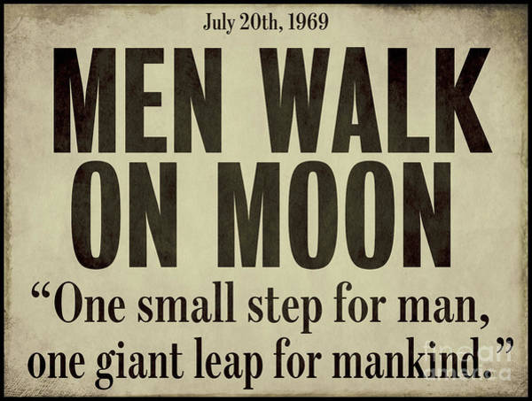 Moon Walk Wall Art - Painting - Men Walk On Moon Newspaper by Mindy Sommers