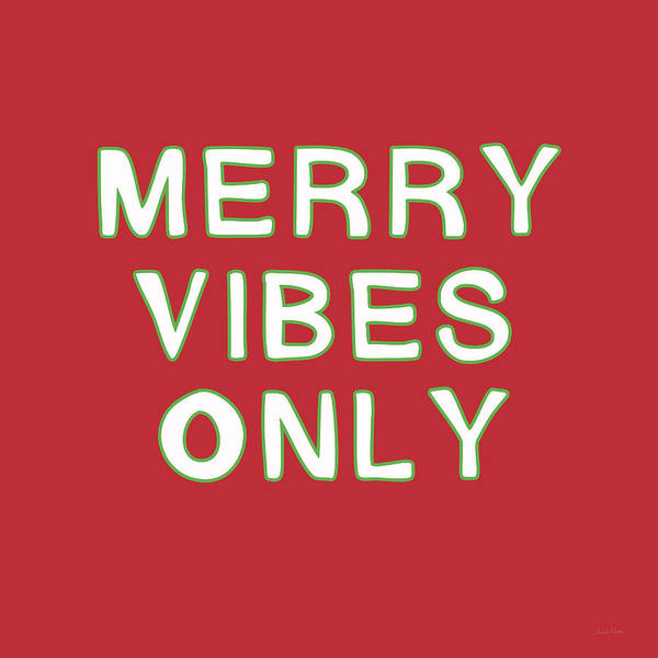 Home Digital Art - Merry Vibes Only Red- Art By Linda Woods by Linda Woods