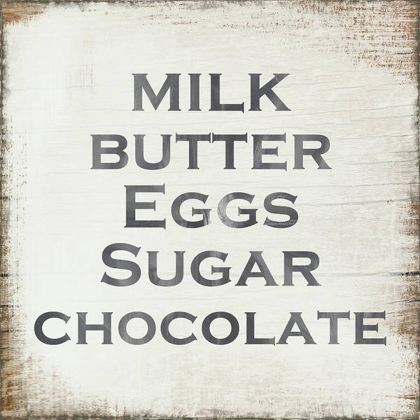 Chocolate Wall Art - Painting - Milk Butter Eggs Chocolate Sign- Art By Linda Woods by Linda Woods